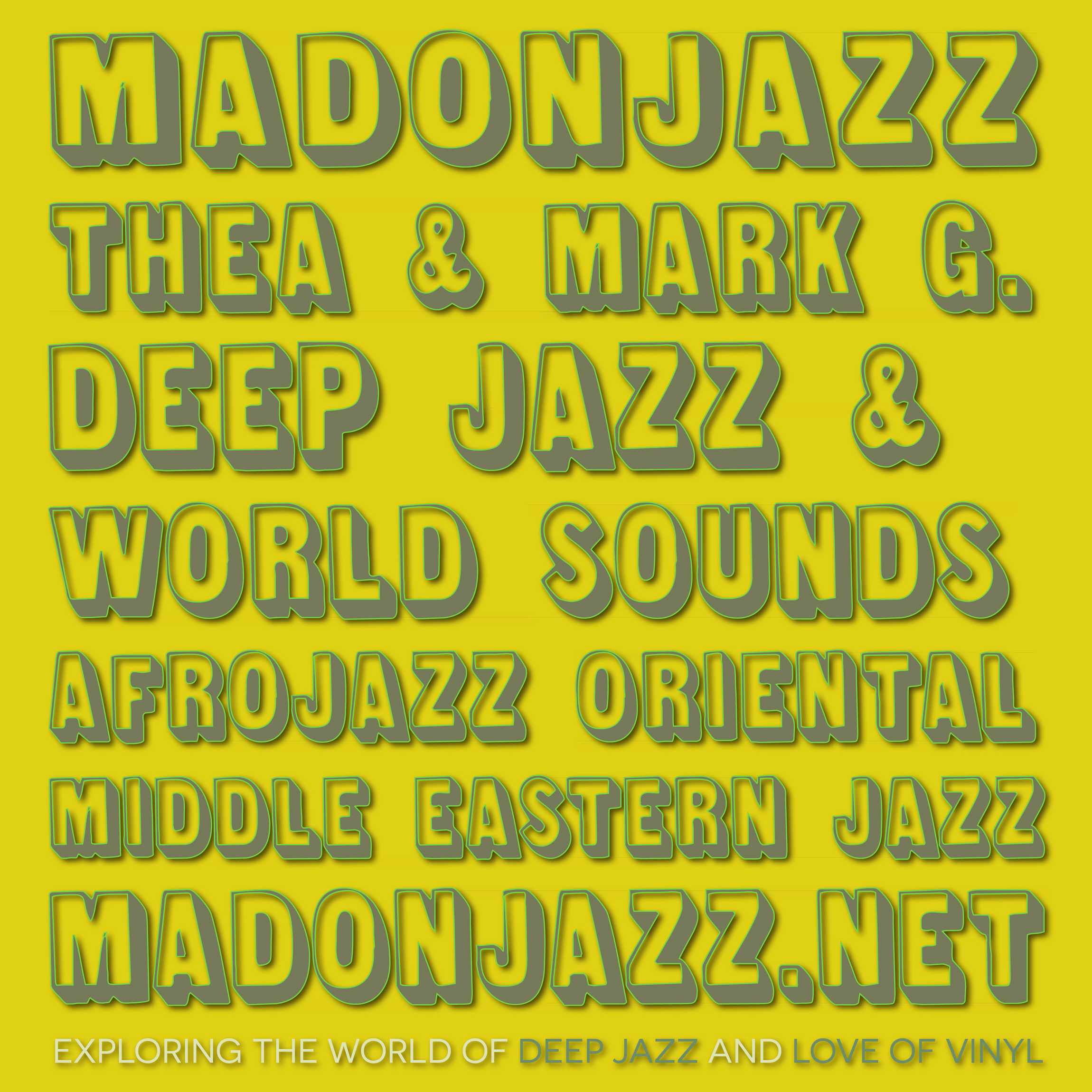 MADONJAZZ: Deep Jazz , Afro & Middle Eastern Jazz Sounds w/ Thea & Mark G.