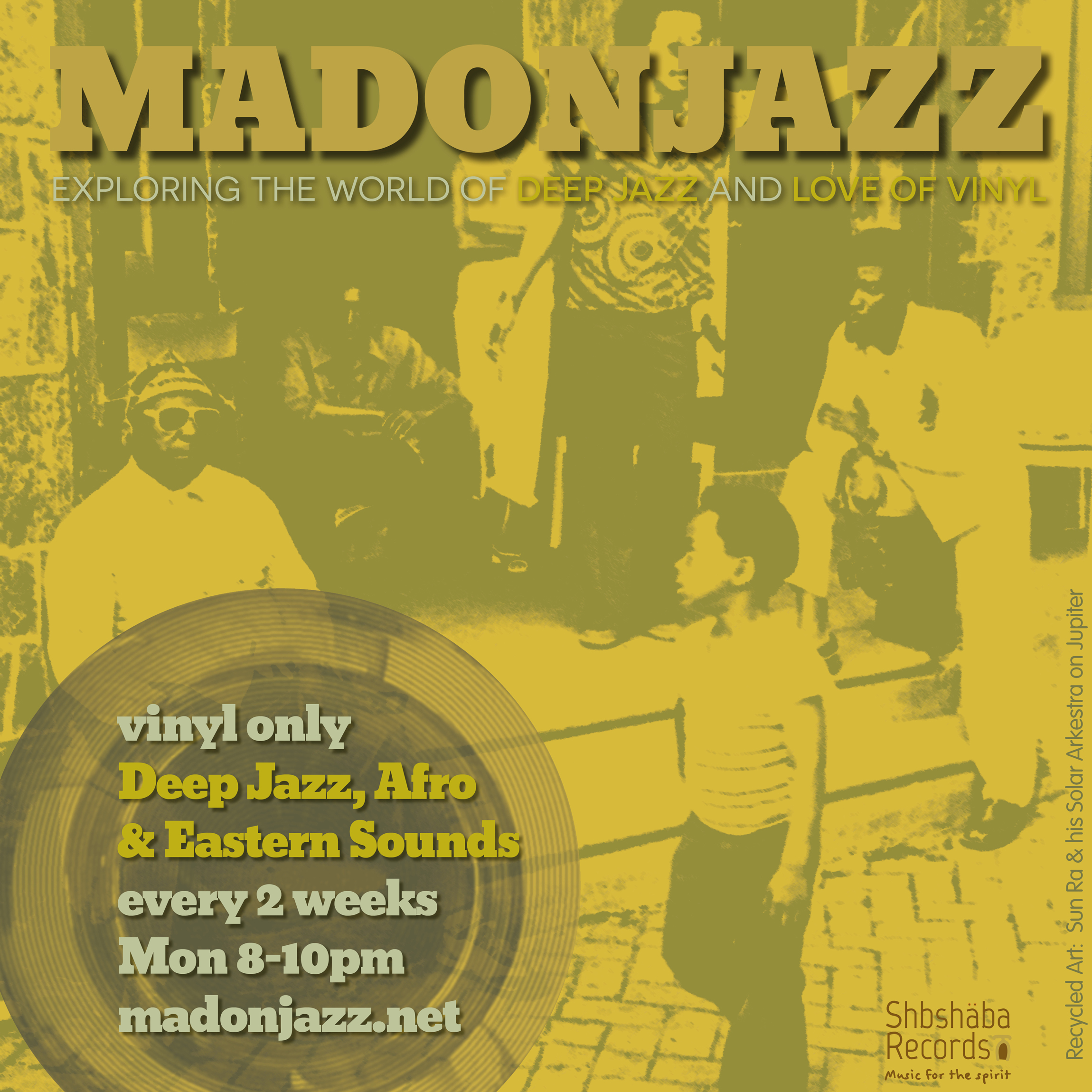 MADONJAZZ: Deep Jazz , Afro & Eastern Sounds w/ Thea & Mark G. Vinyl only