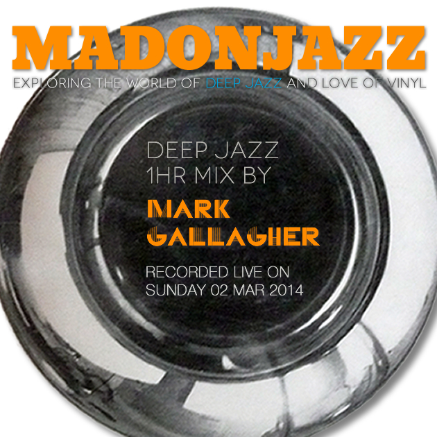 Mark Gallagher's Deep Jazz Mix