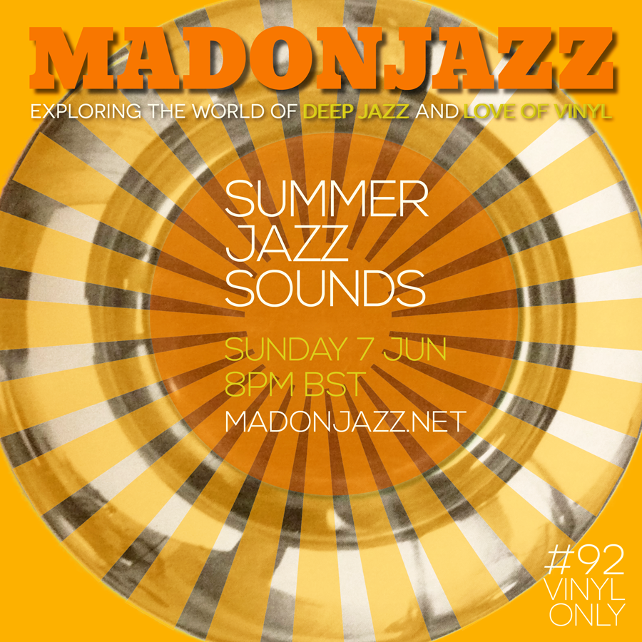 MADONJAZZ SUMMER DEEP JAZZ