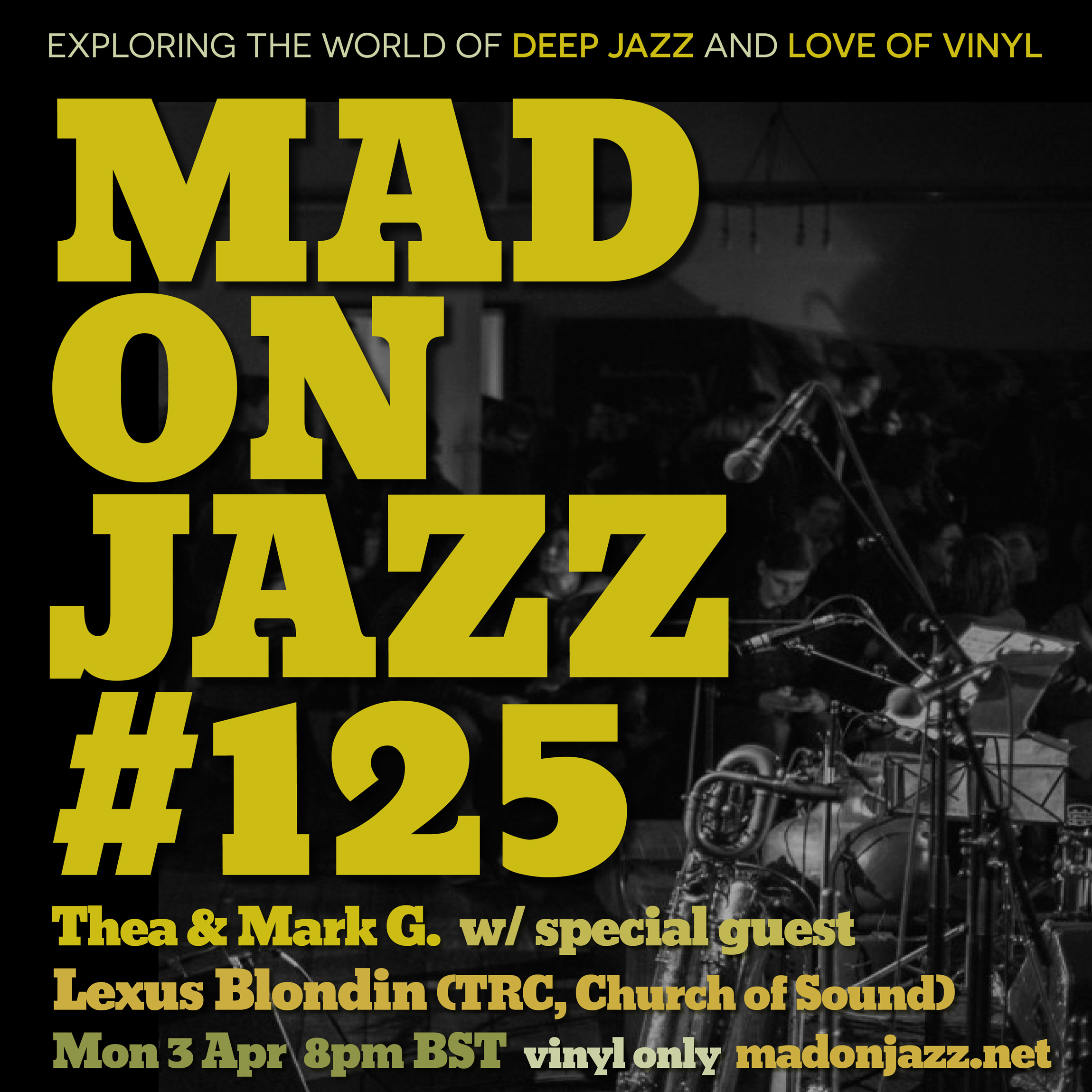 MADONJAZZ #125 w/ Lexus Blondin