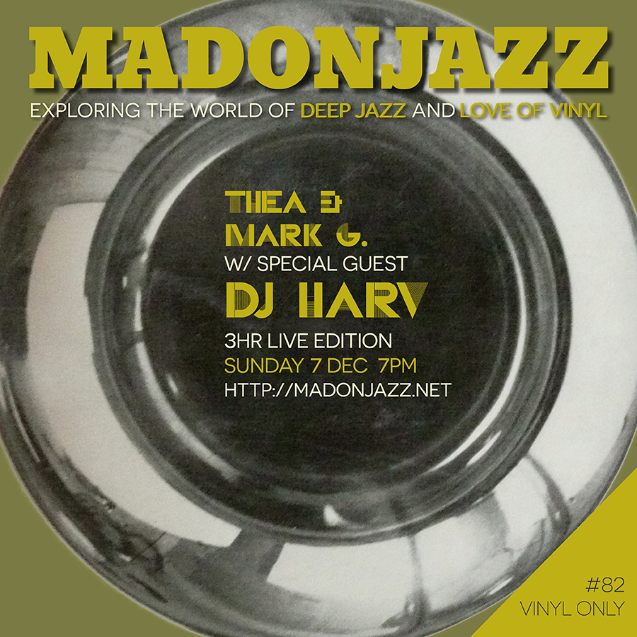 MADONJAZZ WITH DJ HARV