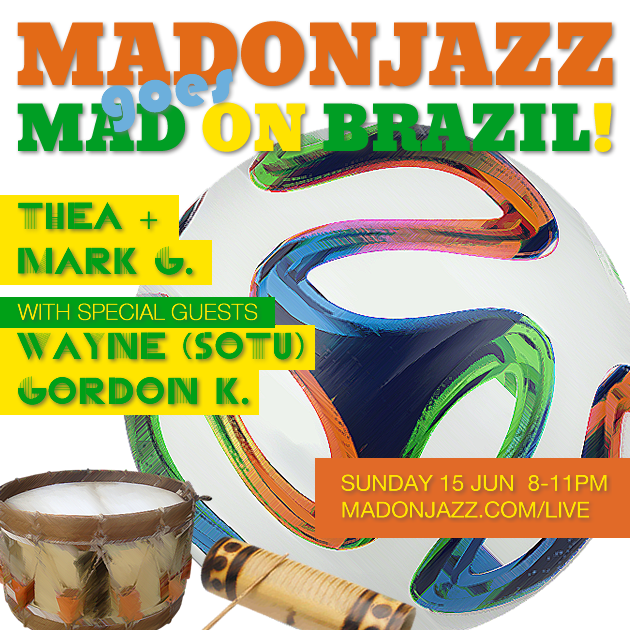 MADONJAZZ goes MAD ON BRAZIL - Thea + Mark G.