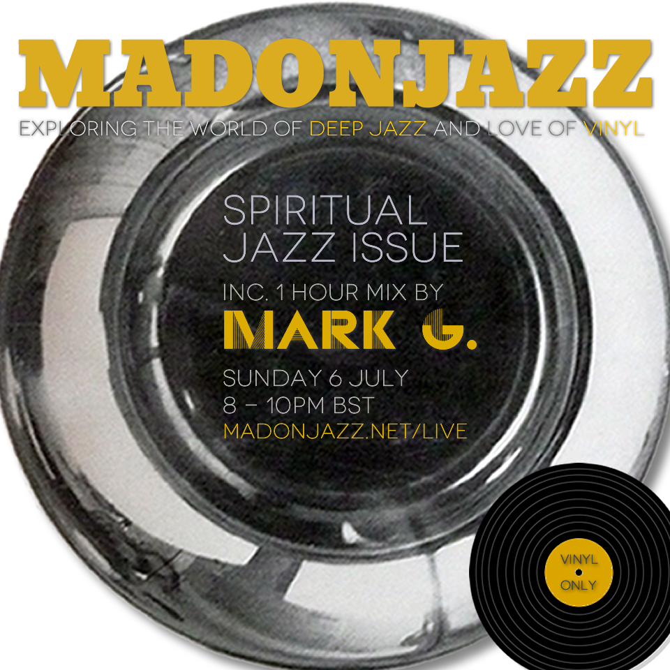 MADONJAZZ SPIRITUAL JAZZ with MARK G.