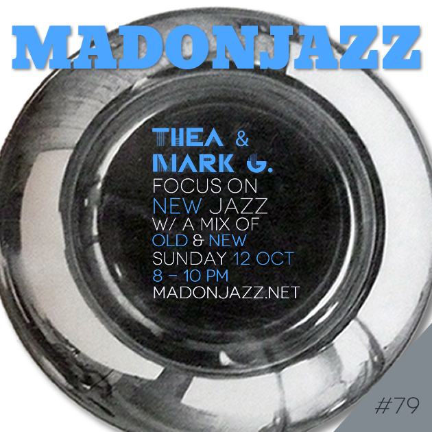 MADONJAZZ #79: Focus on New Jazz