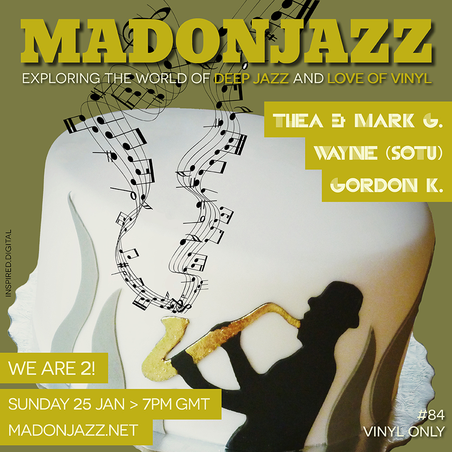 MADONJAZZ #84: Celebrating 2 years!