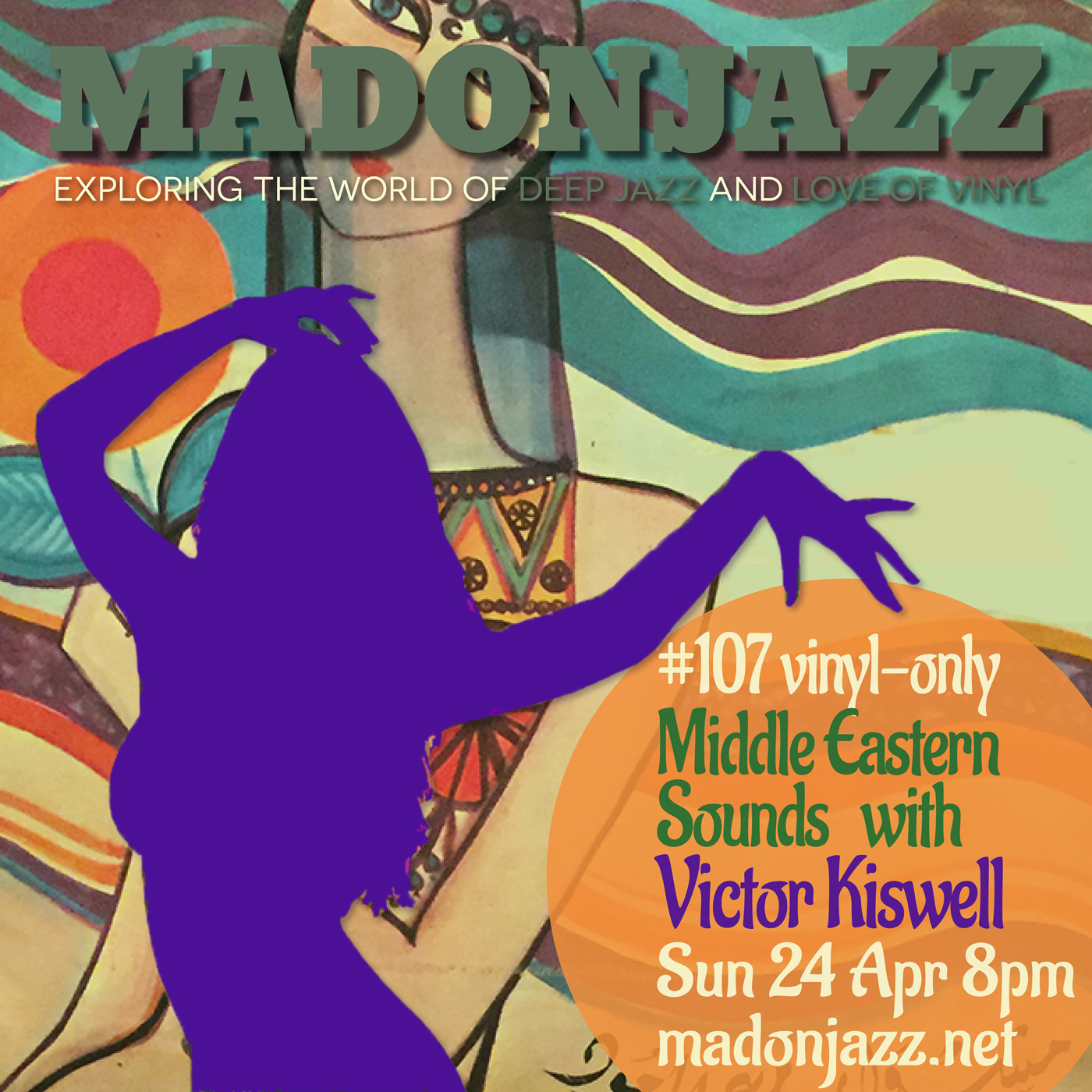 MADONJAZZ #109: Deep Jazz , Afro & M. Eastern Sounds w/ Thea and Mark G.