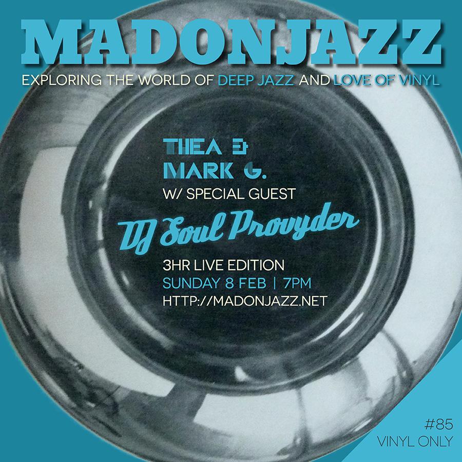 MADONJAZZ #85 w/ DJ Soul Provyder
