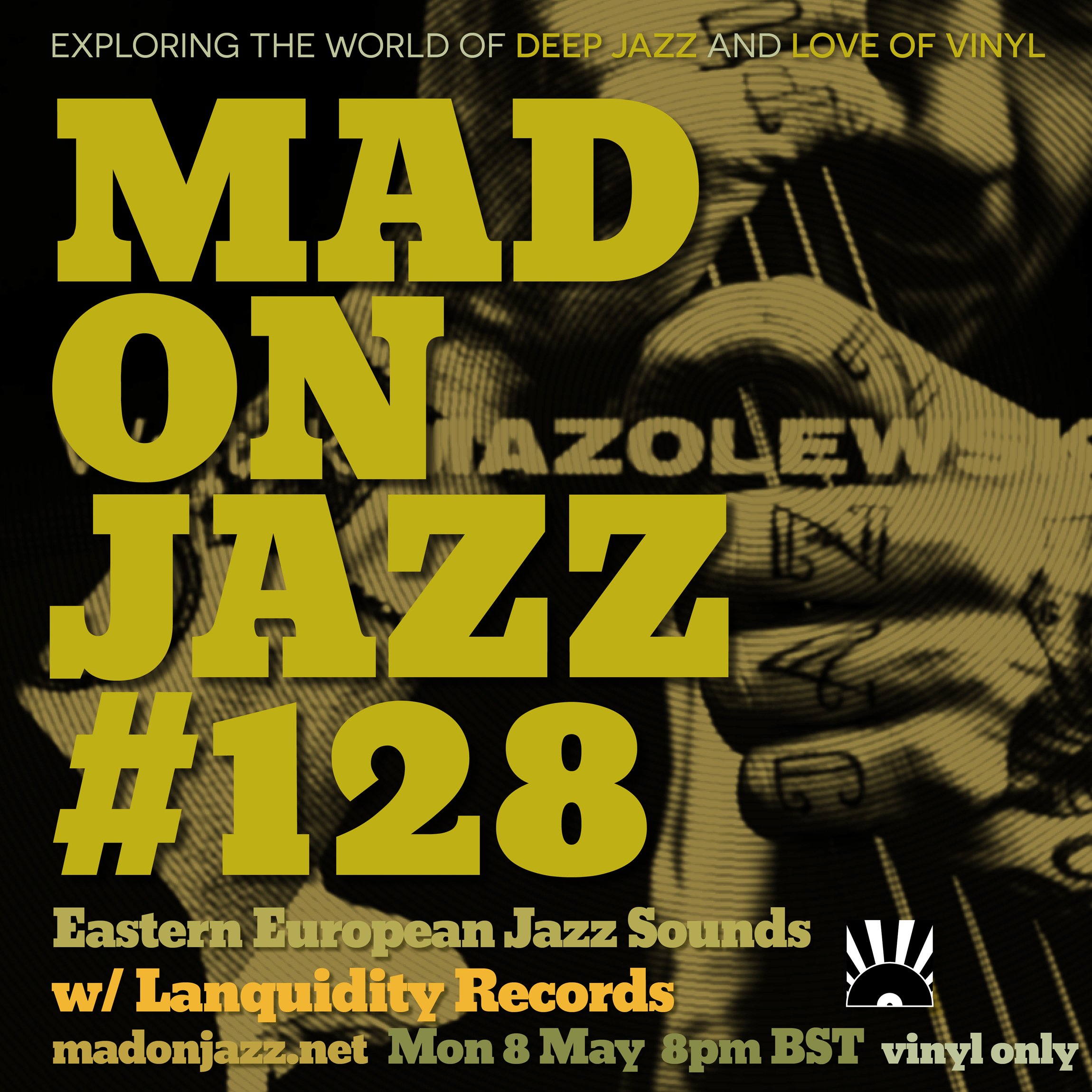 MADONJAZZ #128: EASTERN EUROPEAN JAZZ w/ LANQUIDITY RECORDS