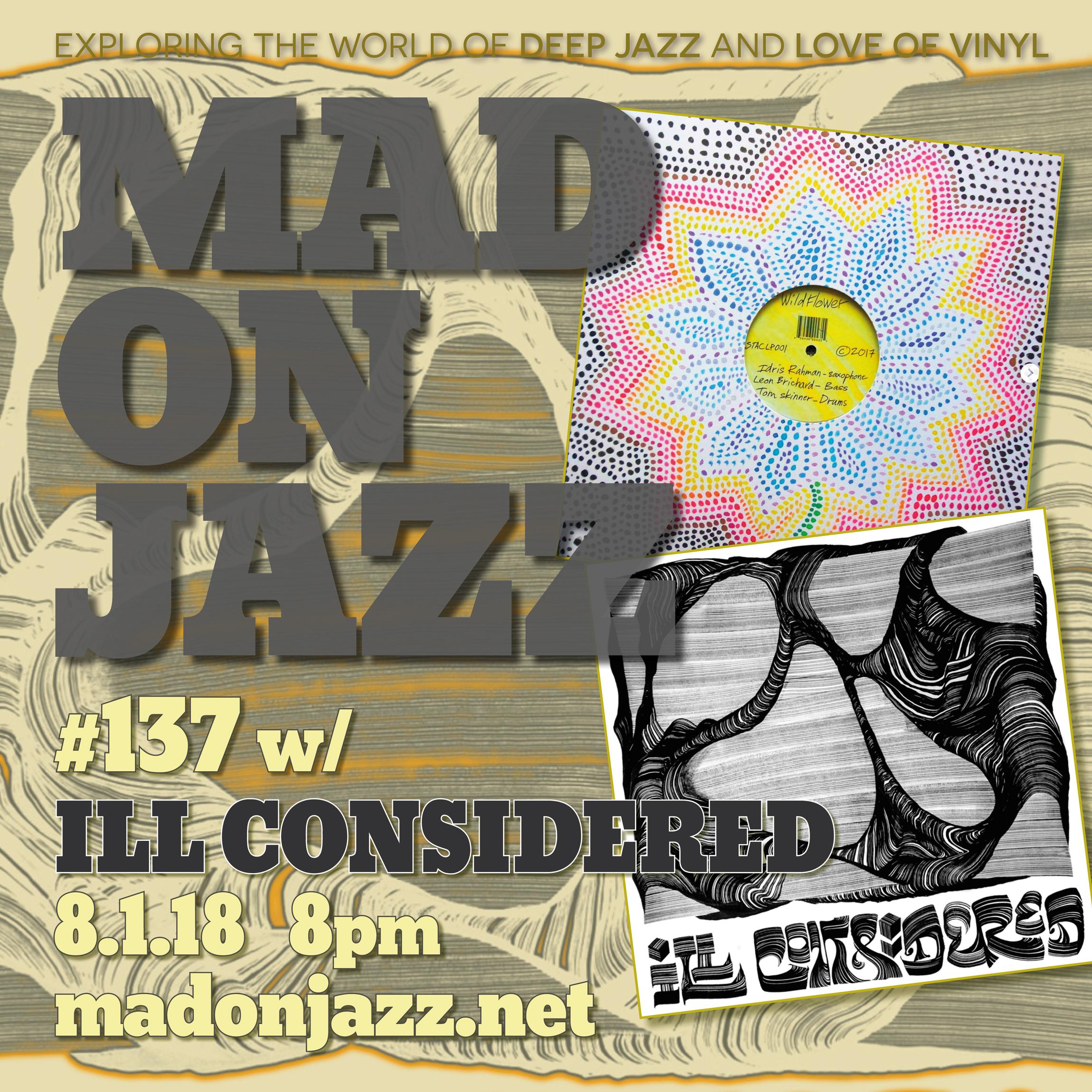 MADONJAZZ #137 w/ Ill Considered London