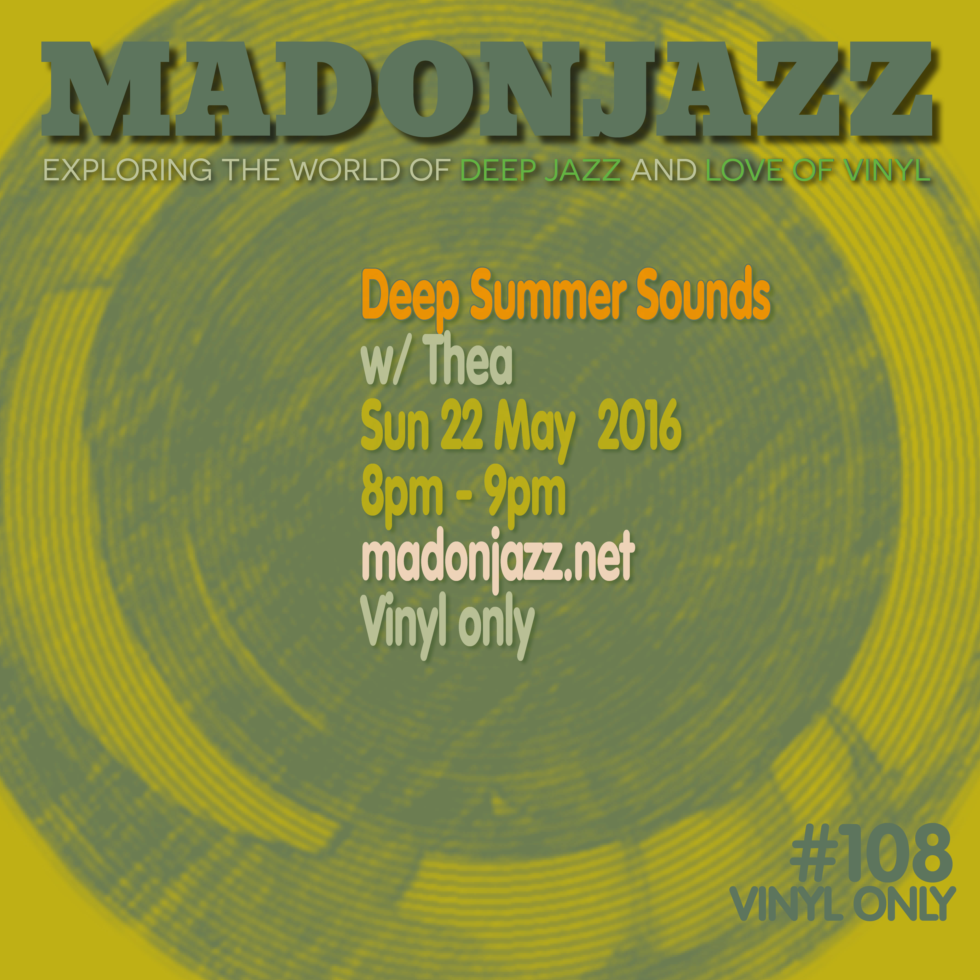 MADONJAZZ #108: Deep Summer Sounds w/ Thea