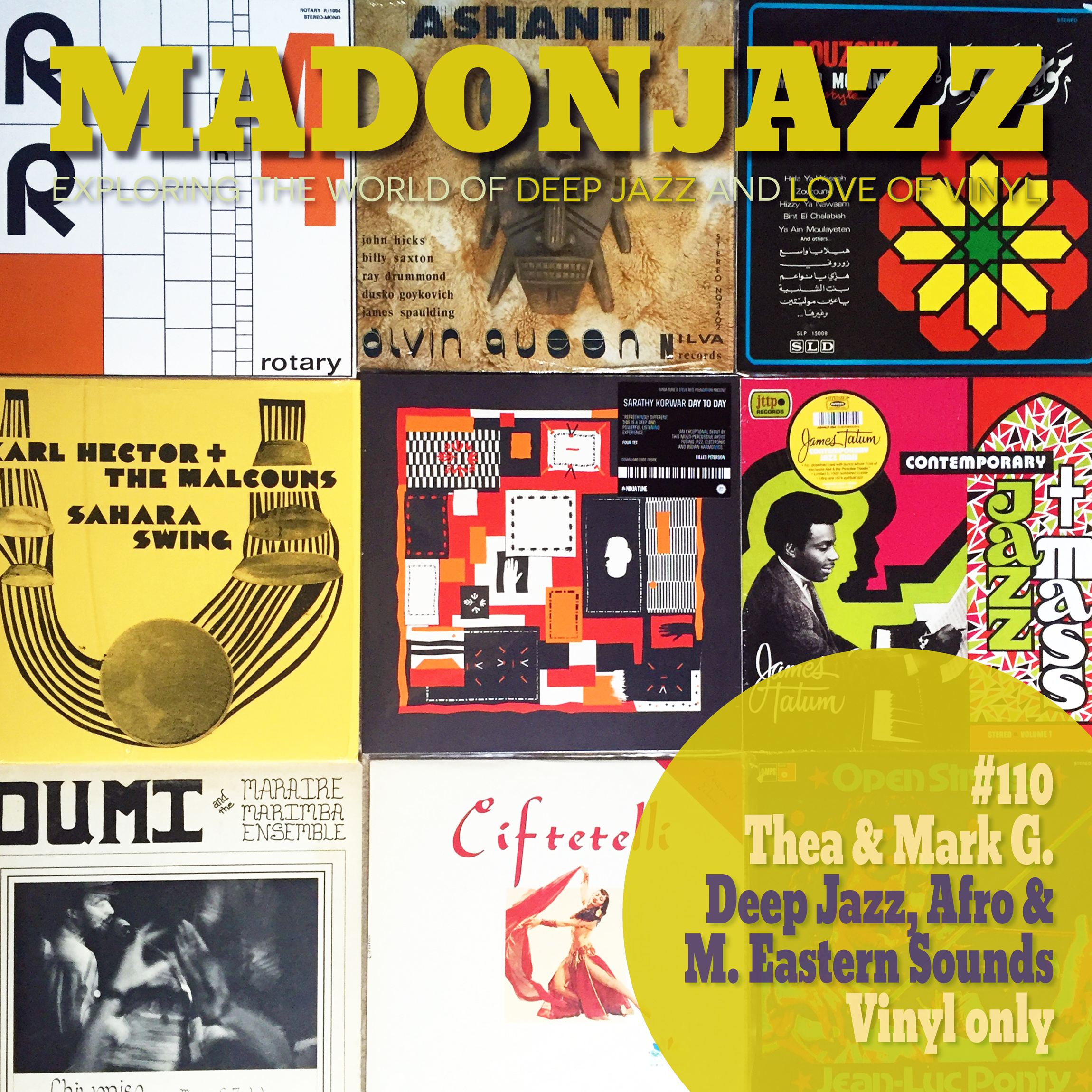 MADONJAZZ #110: Deep Jazz , Afro & Eastern Jazz Sounds w/ Thea & Mark G.