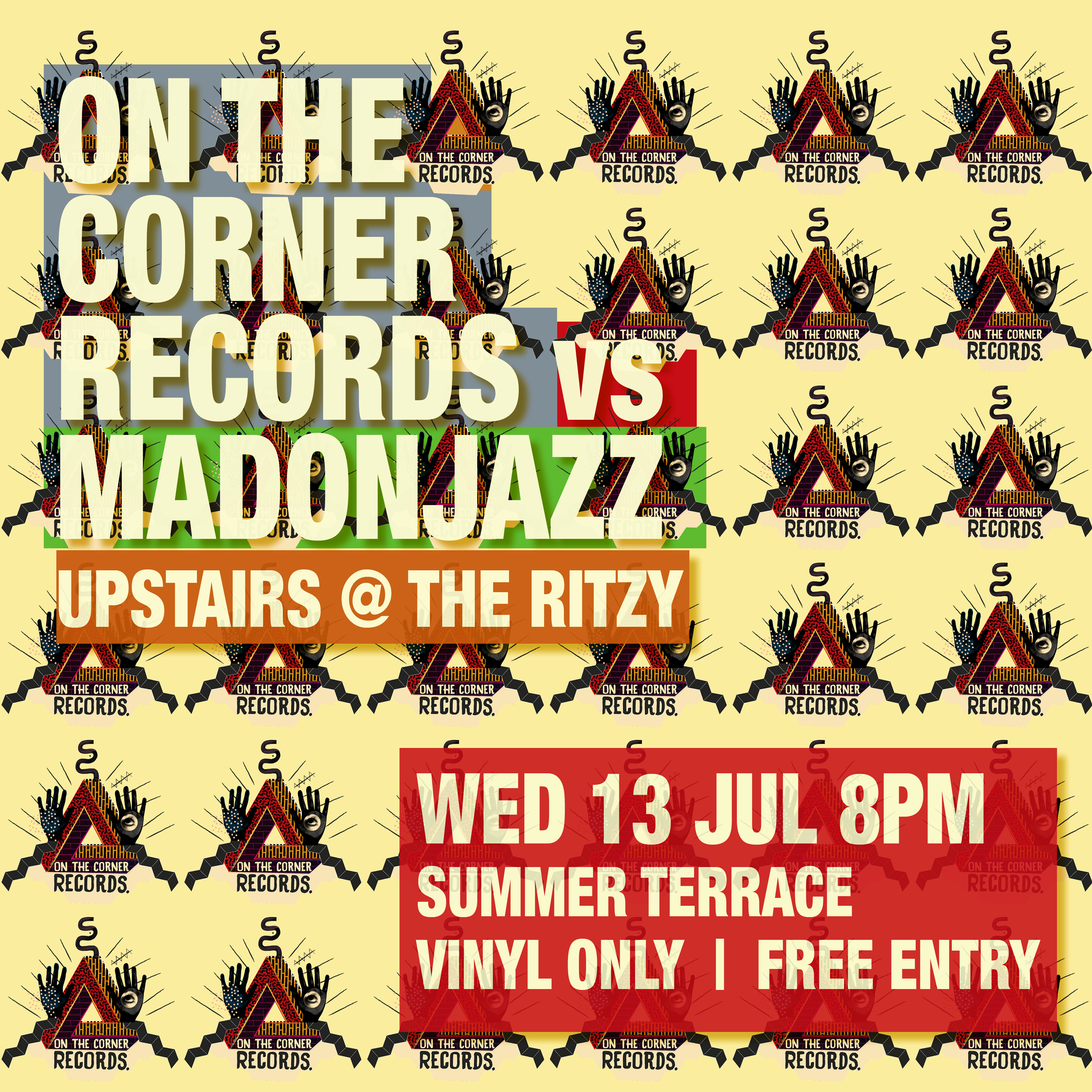 MADONJAZZ vs On the Corner Records Upstairs at the Ritzy Brixton