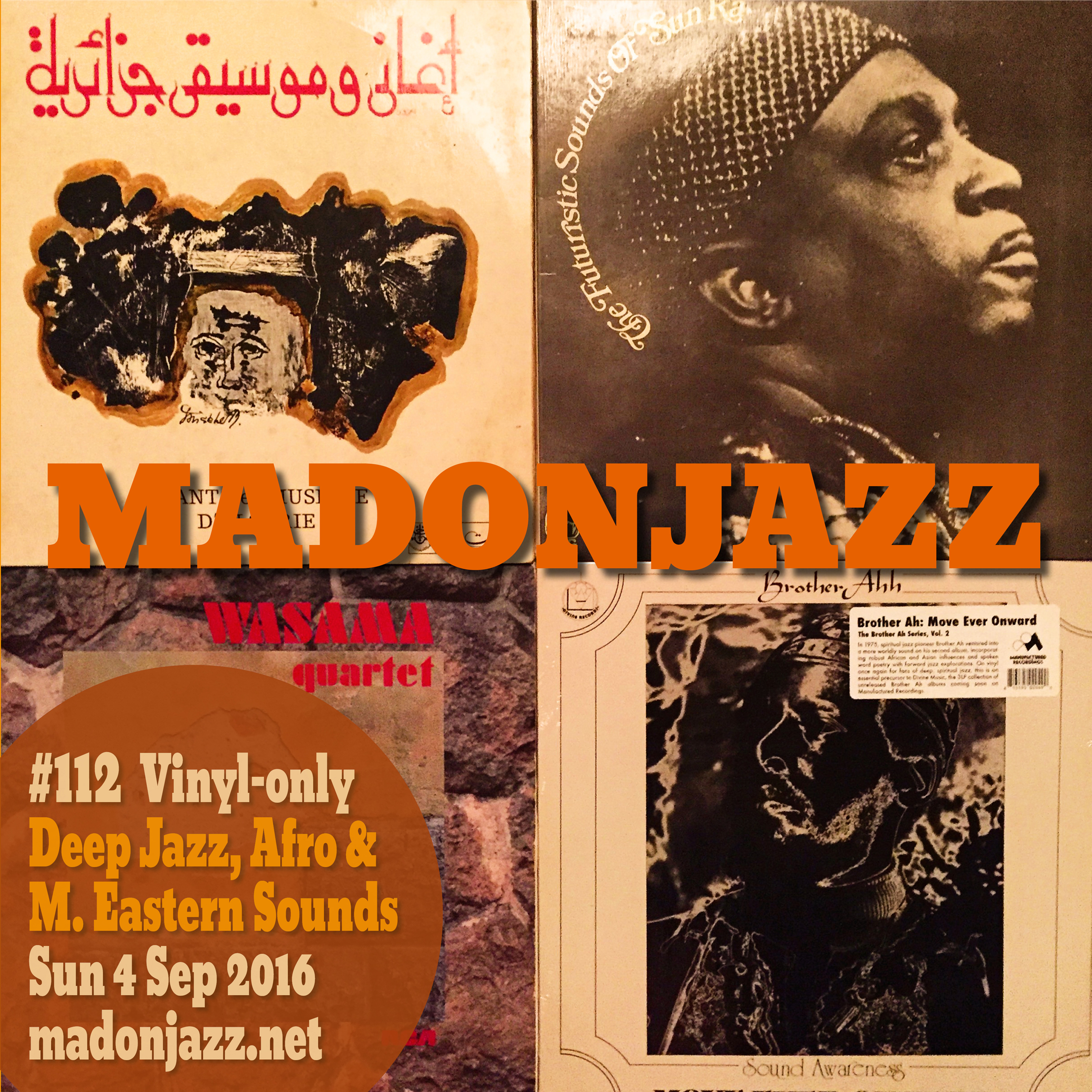 MADONJAZZ #112: Deep Jazz , Afro & Middle Eastern Sounds w/ Thea & Mark G.