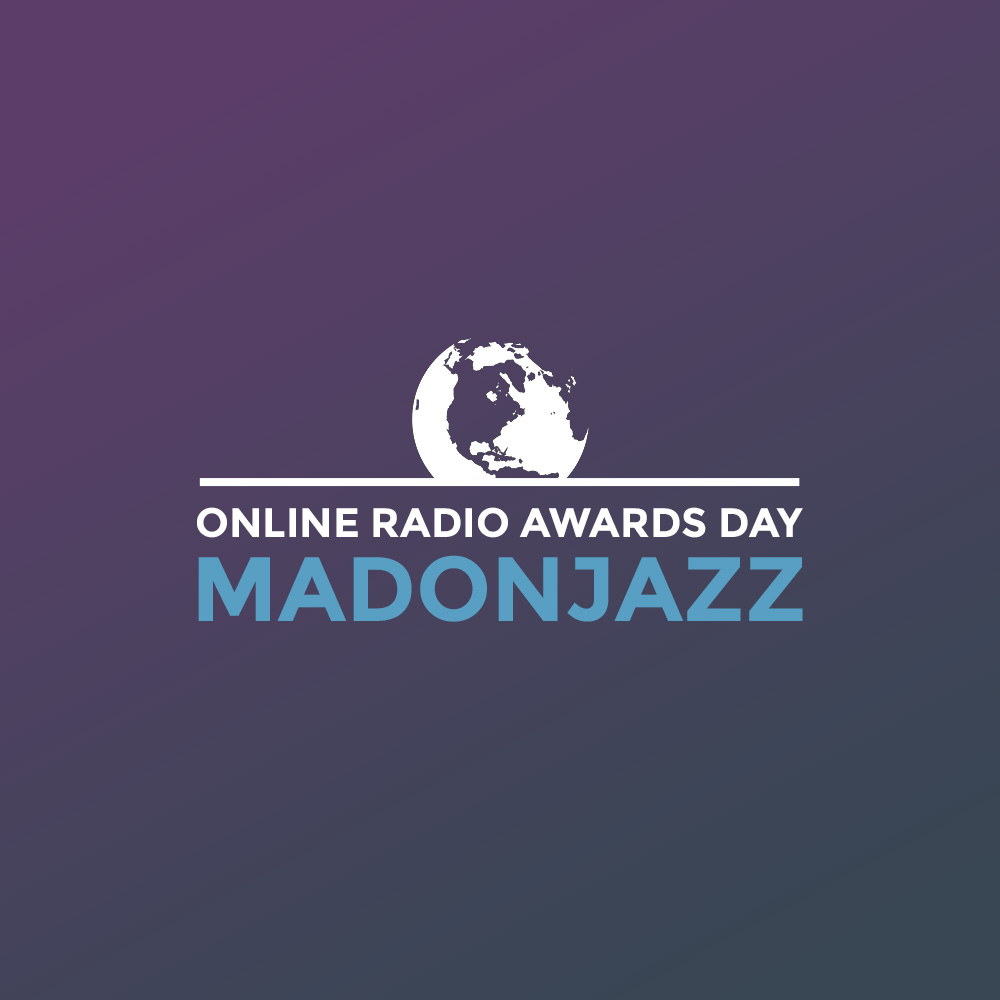 Online Radio Awards Day - MADONJAZZ
