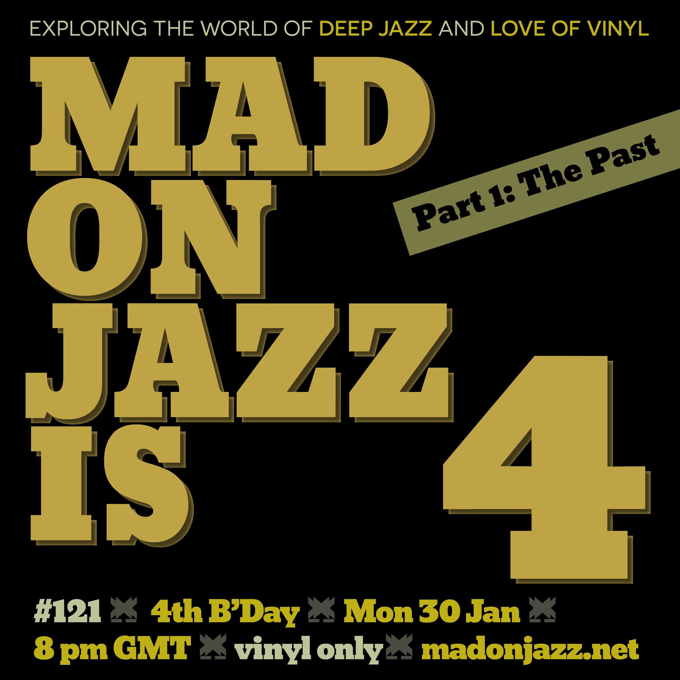 MADONJAZZ is 4! Celebrating 4 years of Deep Jazz and Love of vinyl
