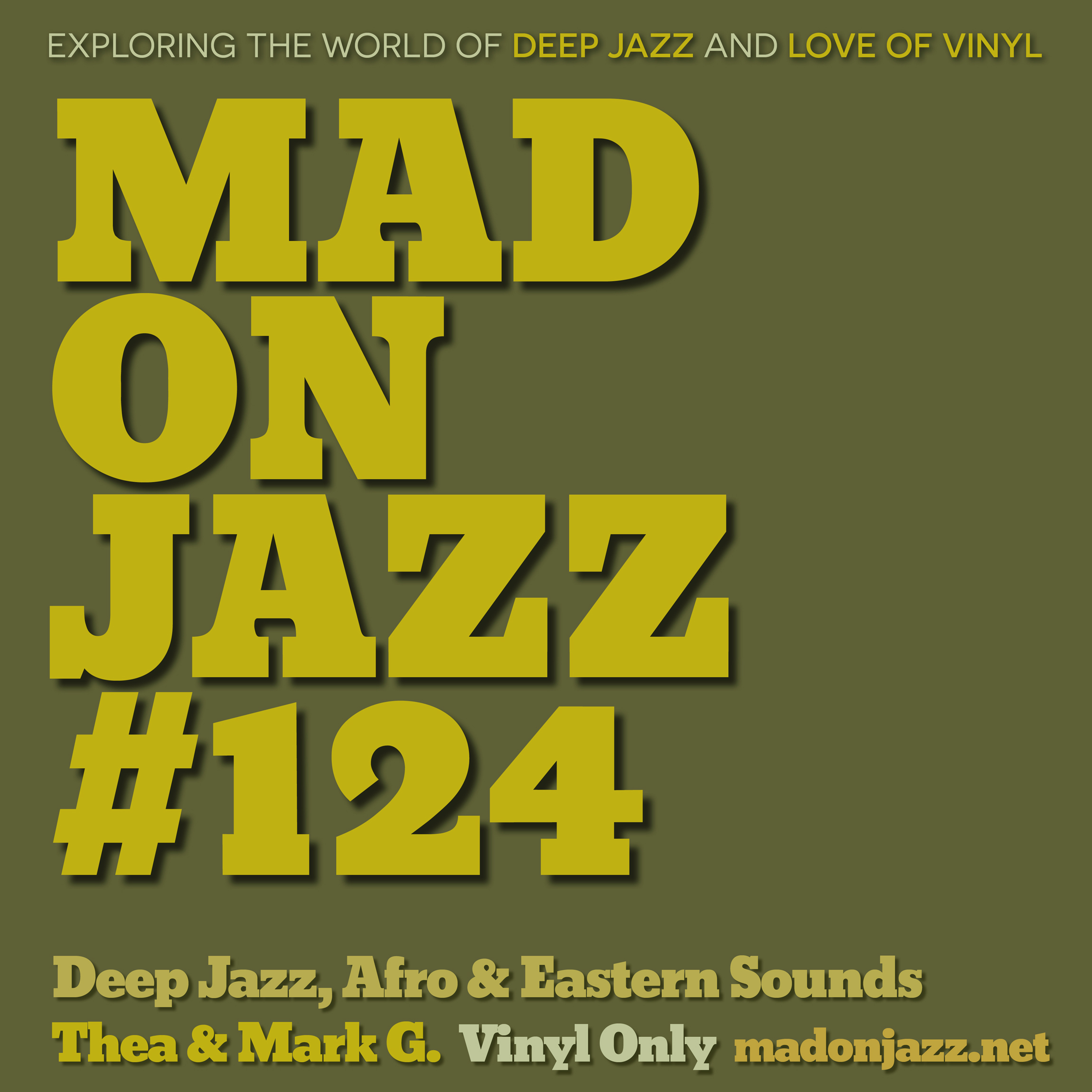 MADONJAZZ #124 – Deep Jazz, Afro & Eastern Sounds