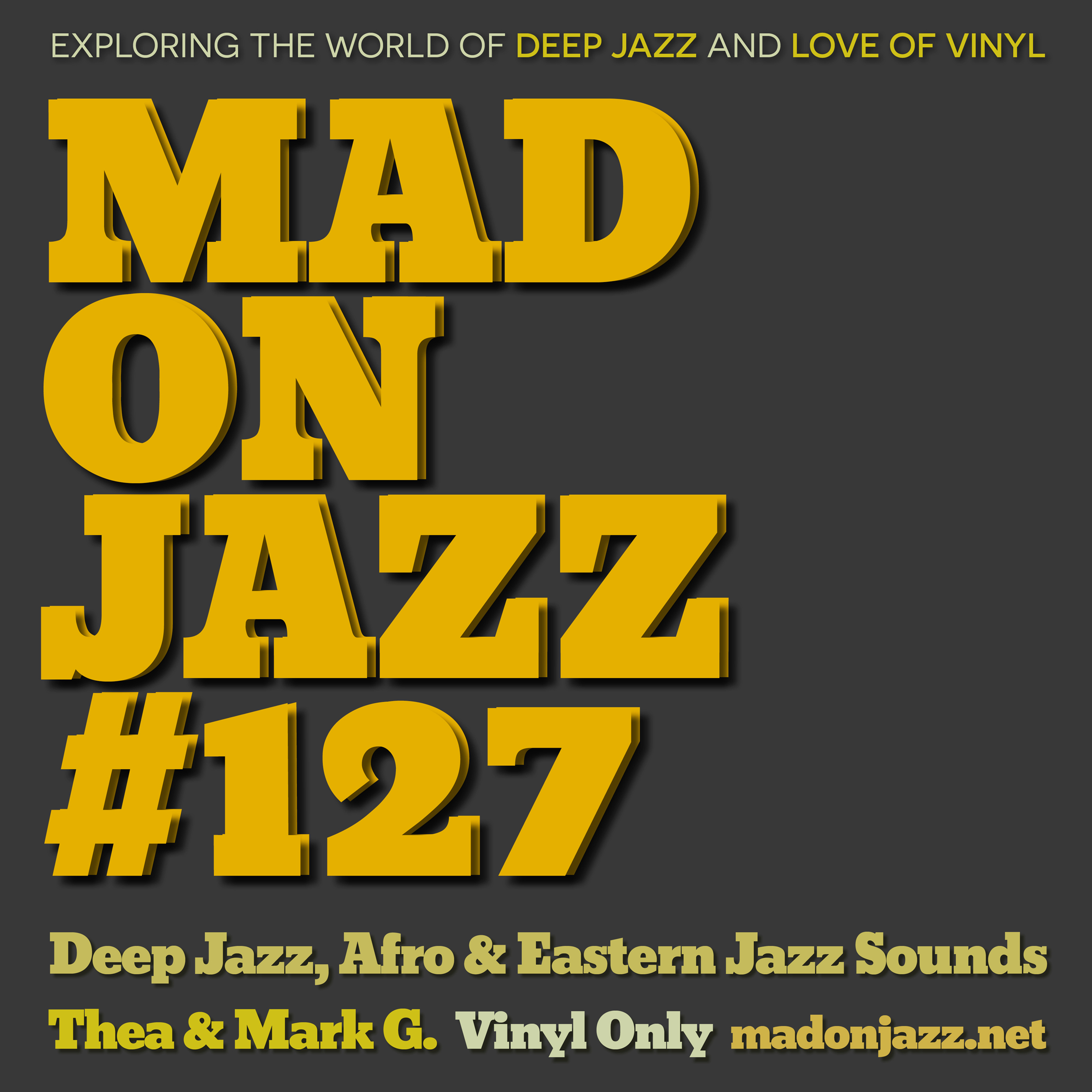 MADONJAZZ 127: Deep Jazz, Afro & Eastern Jazz Sounds
