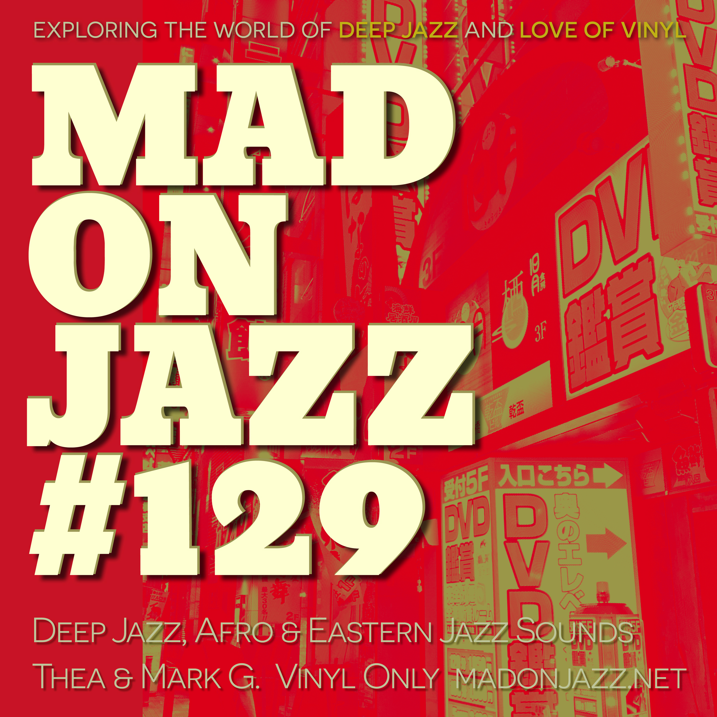 MADONJAZZ #129 – Deep Jazz, Afro & Eastern Sounds