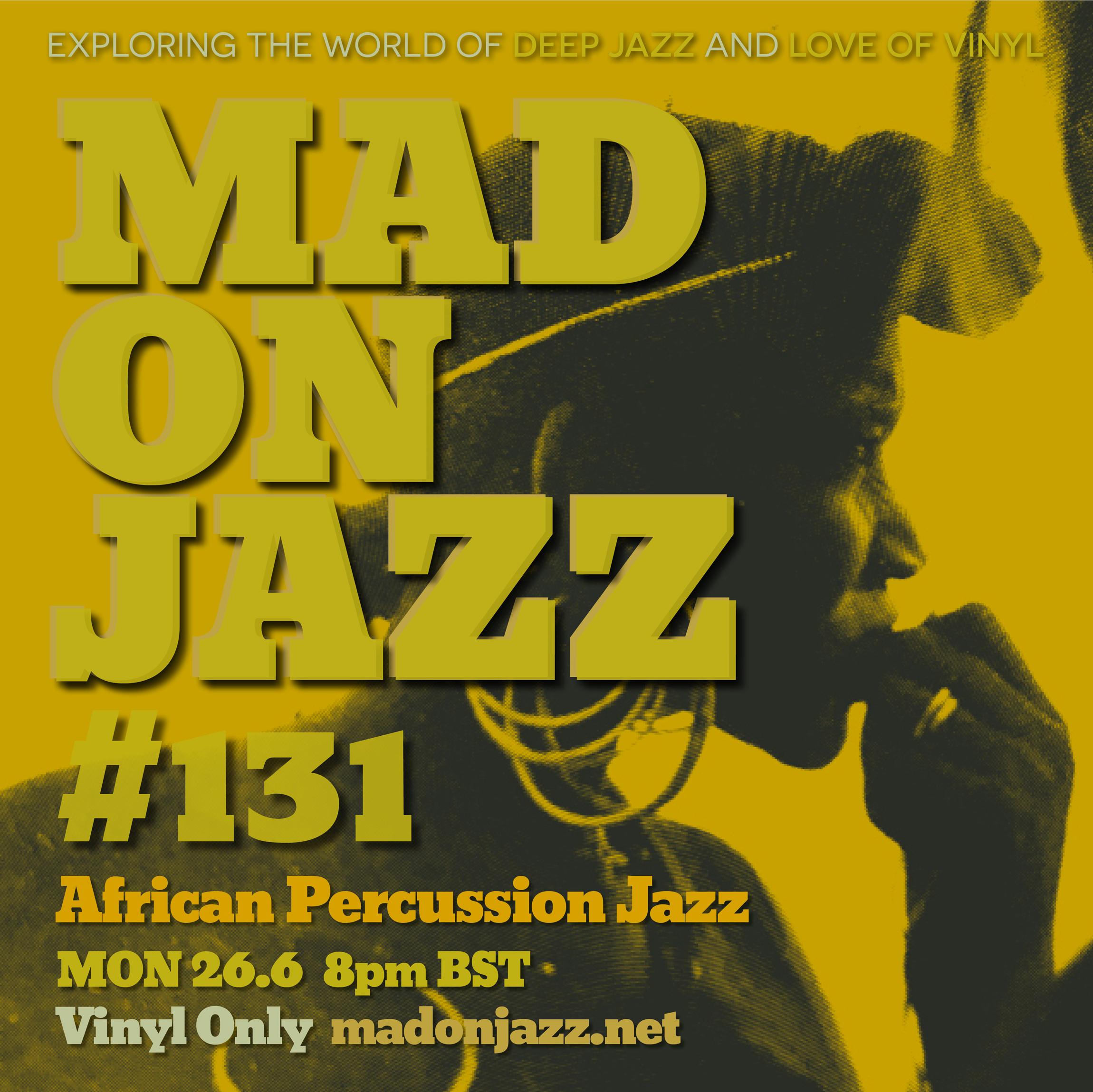 MADONJAZZ African Percussion Jazz
