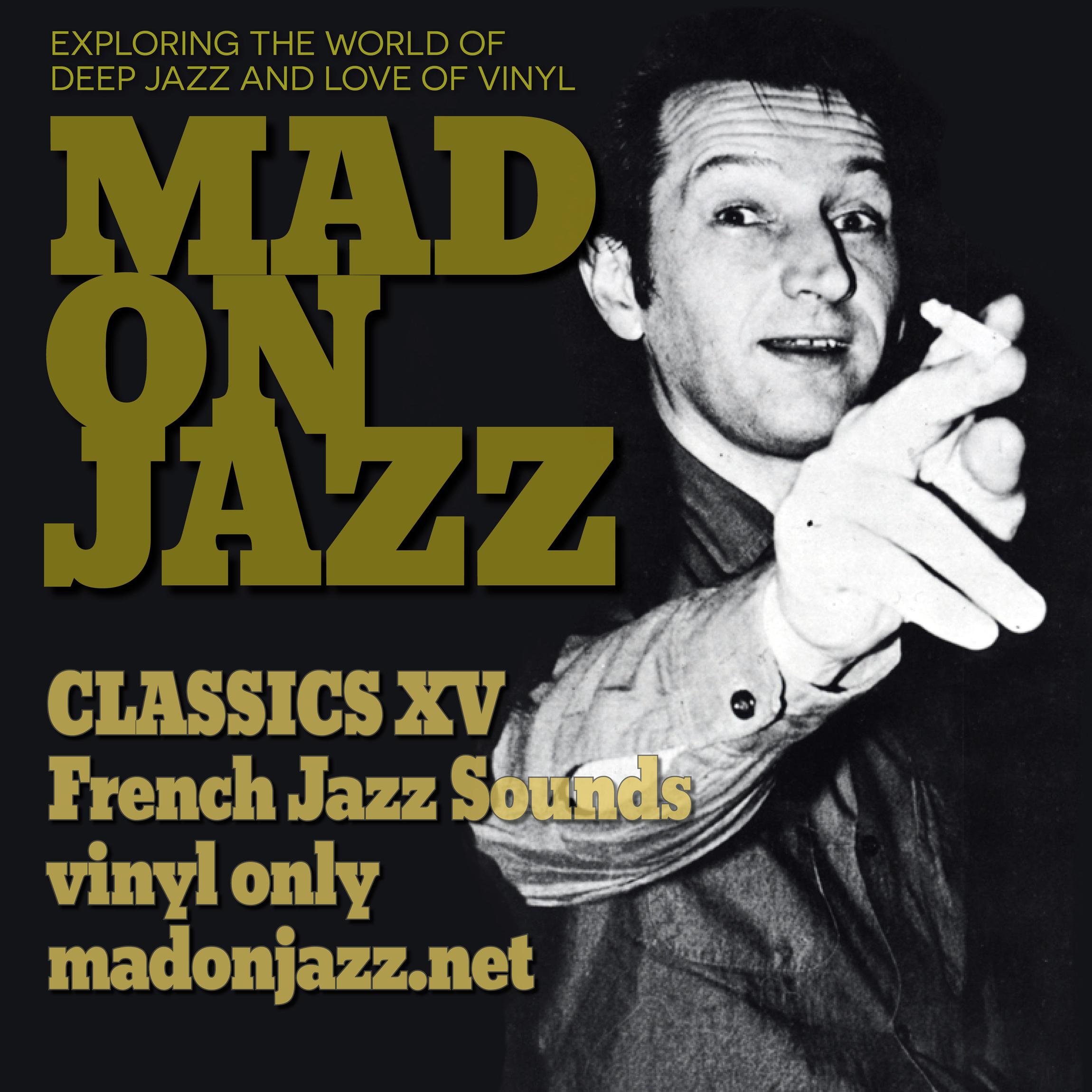 MADONJAZZ Classics: French Jazz Sounds