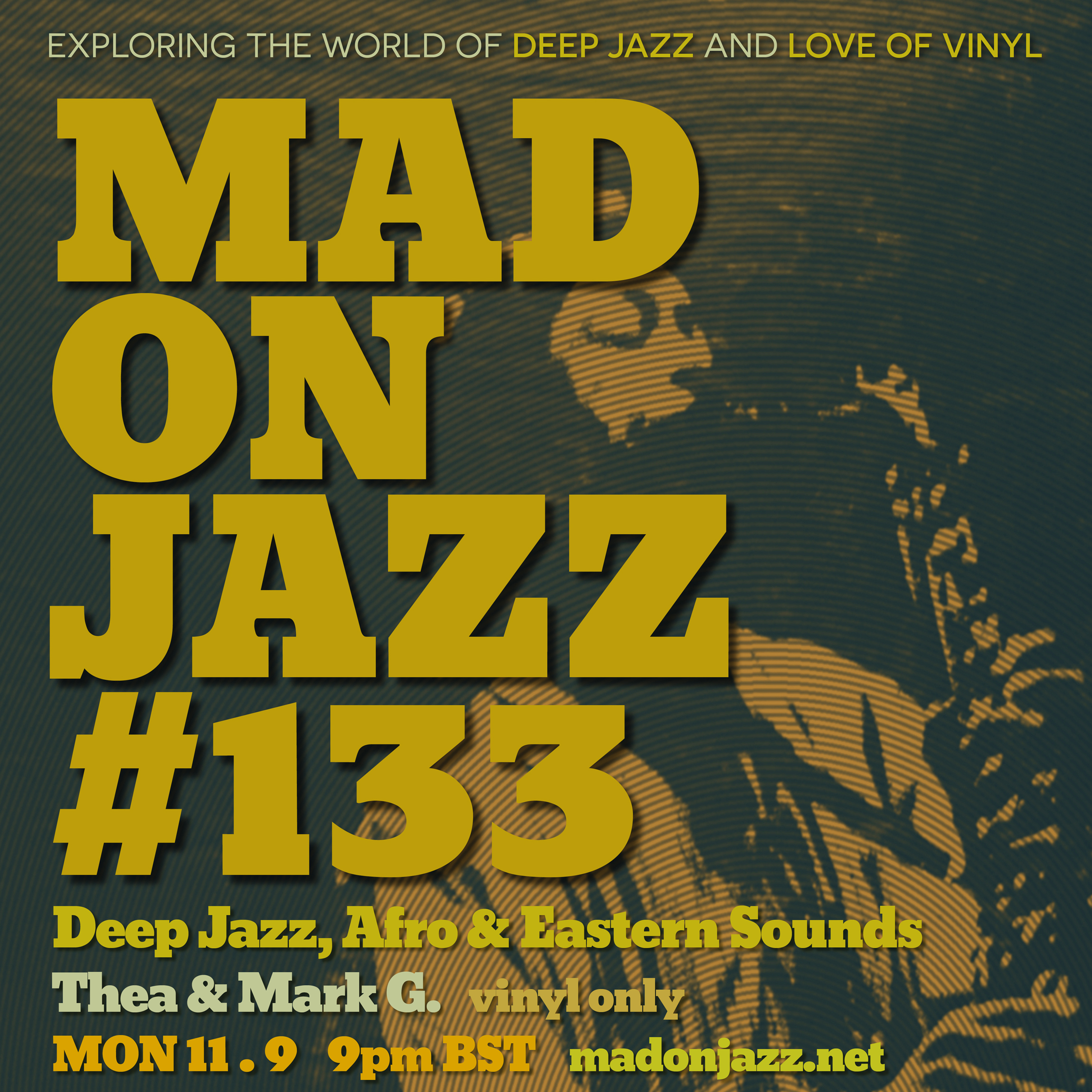 MADONJAZZ #133 – Deep Jazz, Afro & Eastern Sounds