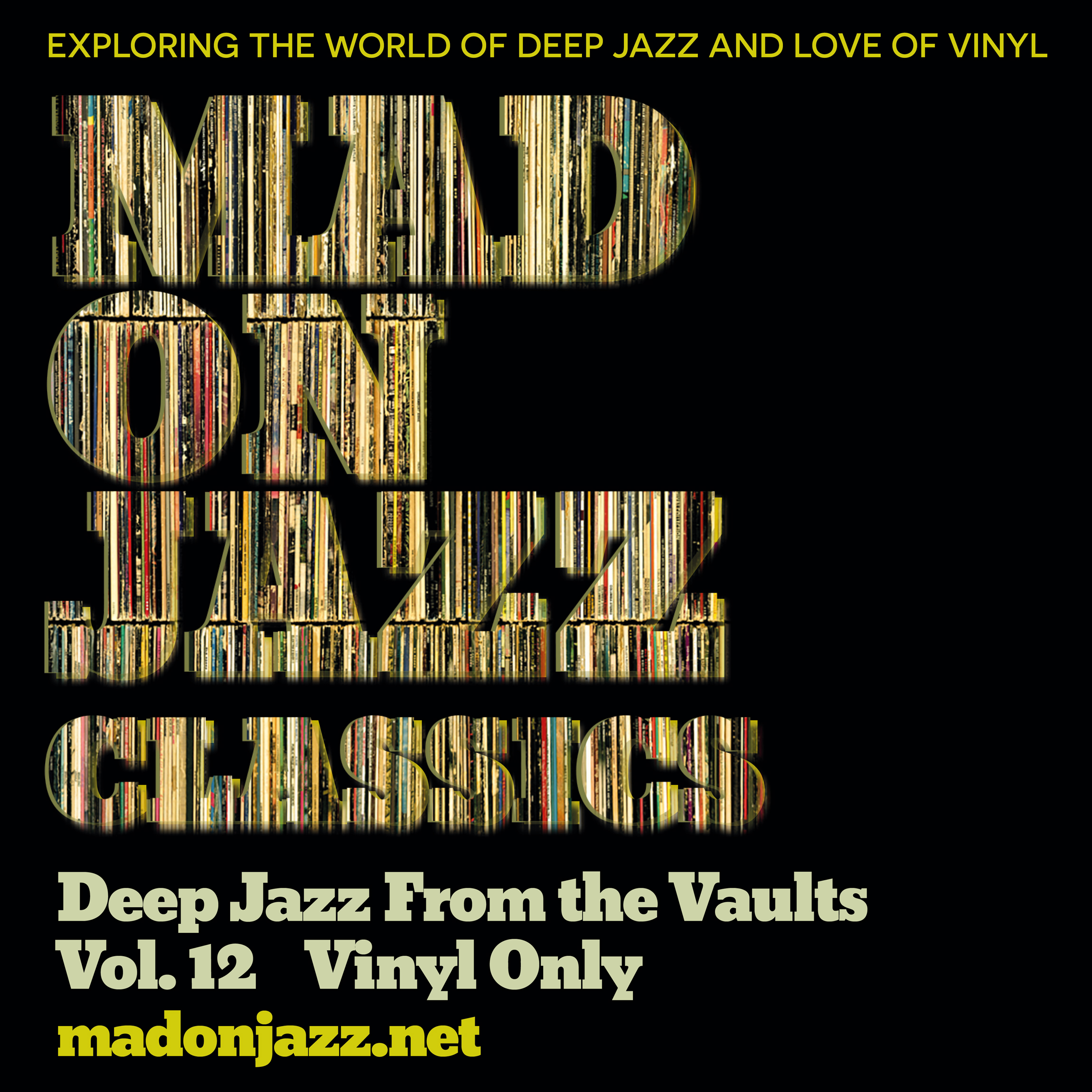 MADONJAZZ CLASSICS: Deep Jazz From the Vaults vol 12 - Vinyl only