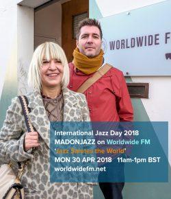 MADONJAZZ International Jazz Day 2018 on Worldwide FM