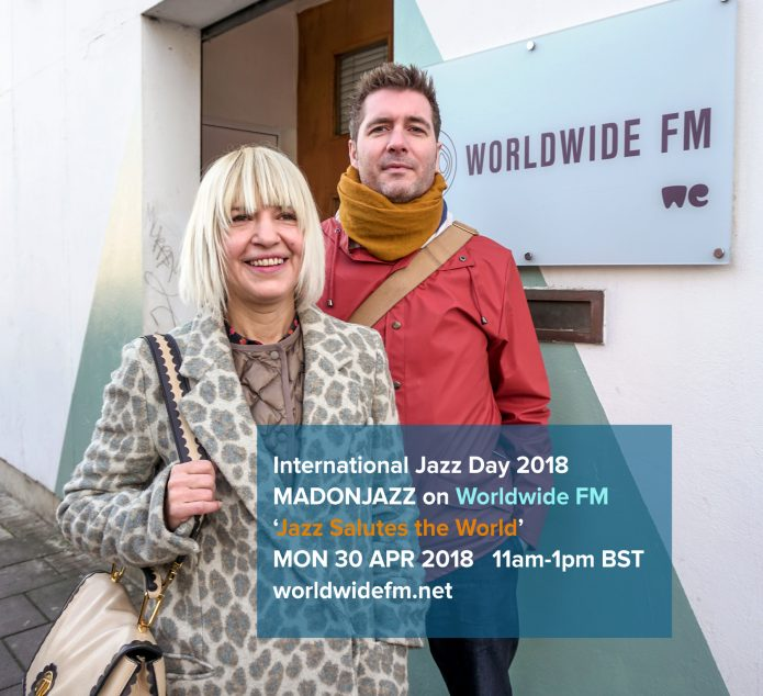 MADONJAZZ International Jazz Day on Worldwide FM