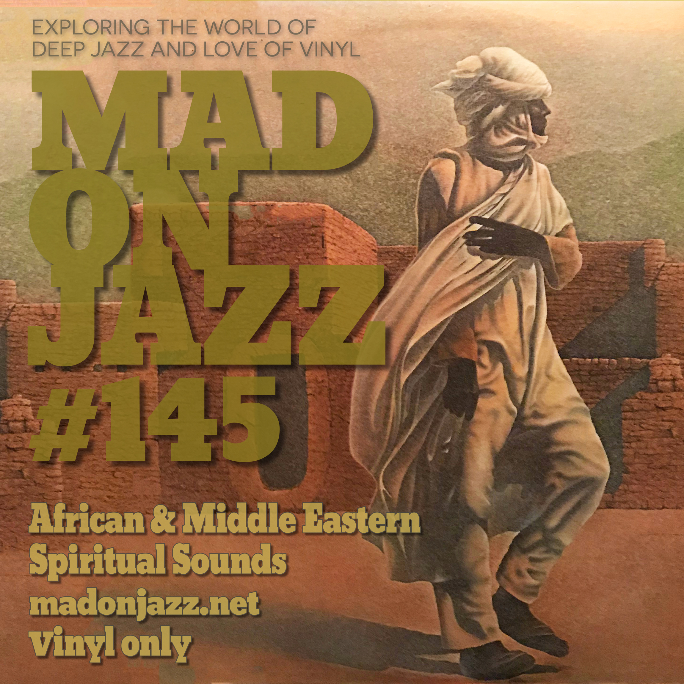 MADONJAZZ #145: African & Middle Eastern Spiritual Sounds