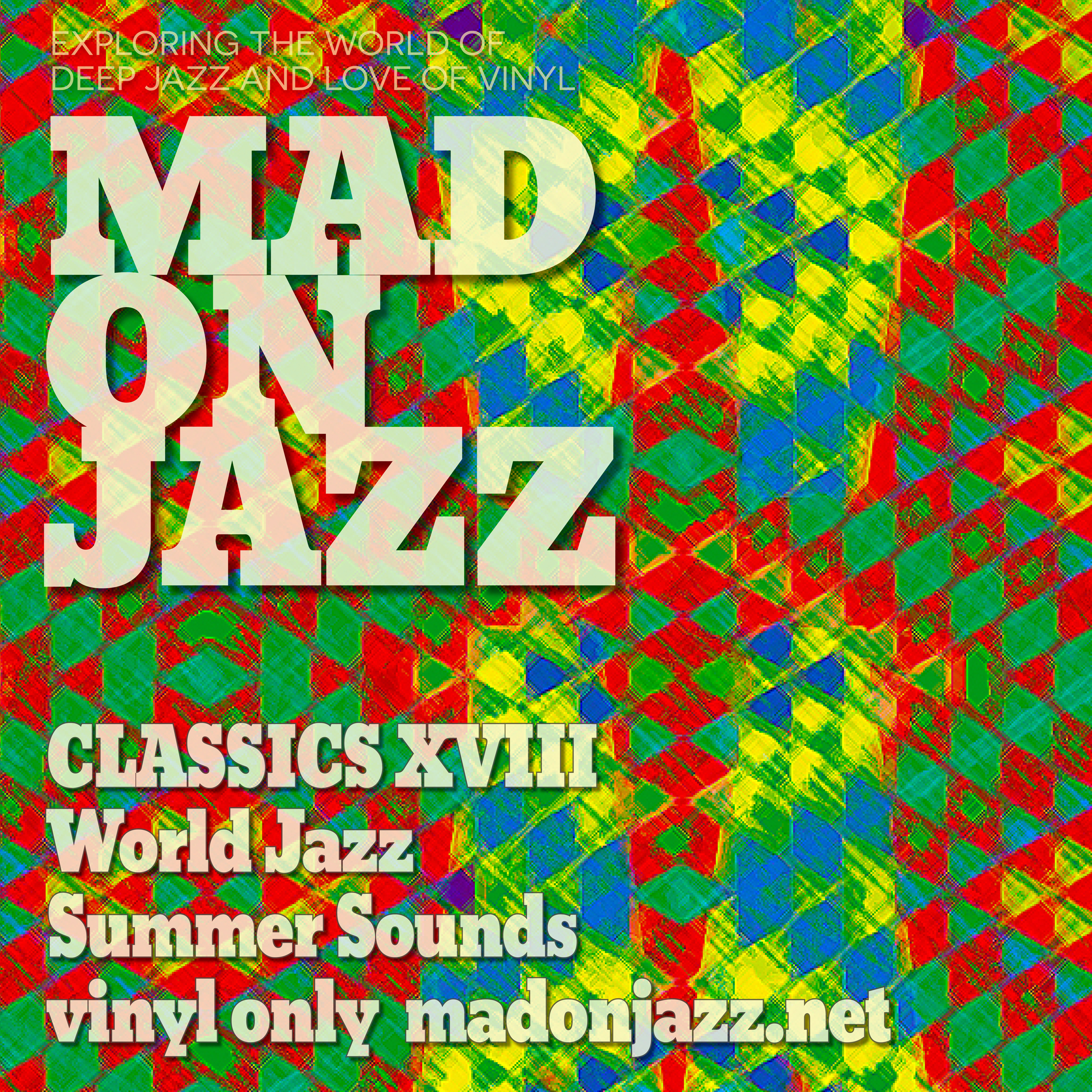 MADONJAZZ CLASSICS: World Summer Jazz Sounds