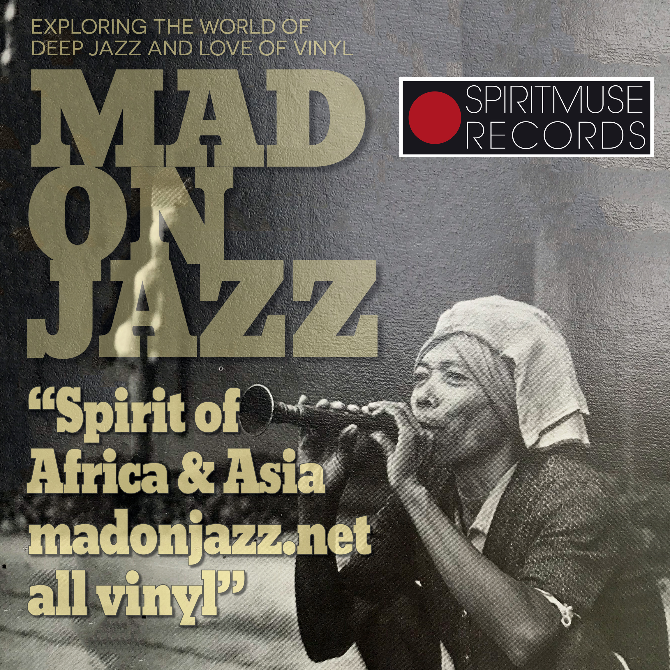 MADONJAZZ #150 SPIRIT OF AFRICA ASIA VINYL ONLY