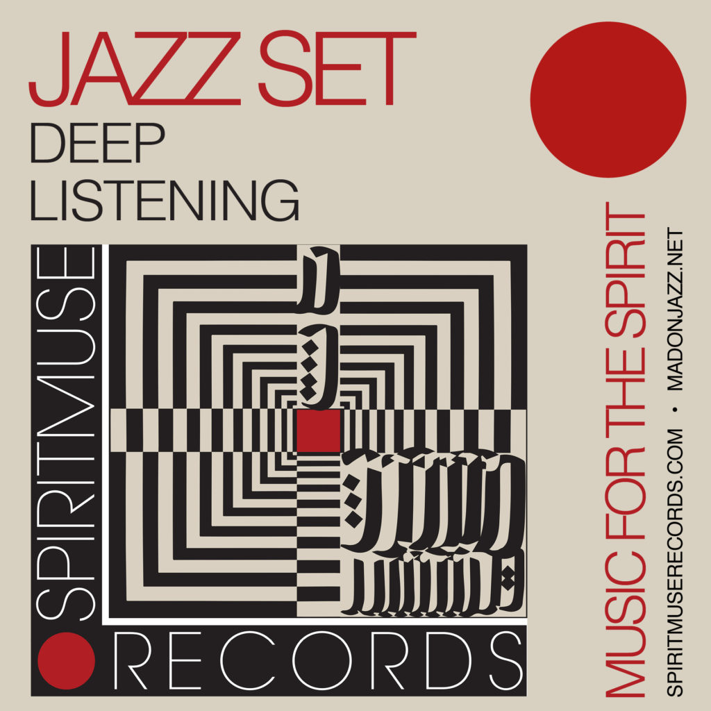 Spiritmuse Records #182 • Deep Listening Jazz Set